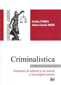 Imagine Criminalistica. Elemente de tehnica si de tactica a investigarii penale