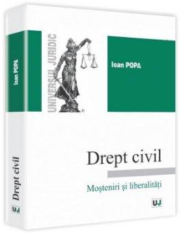 Imagine Drept civil. Mosteniri si liberalitati