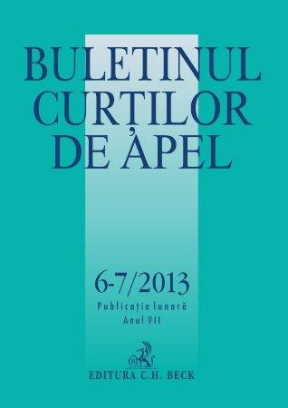 Imagine Buletinul Curtilor de Apel, Nr.6-7/2013