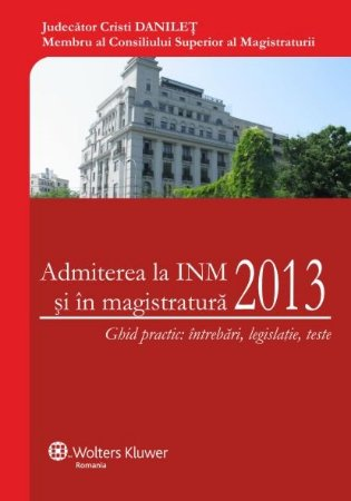 Imagine Admiterea la INM si in magistratura 2013