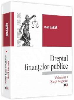 Imagine Dreptul finantelor publice Volumul I. Drept bugetar