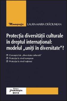 Imagine Protectia diversitatii culturale in dreptul international