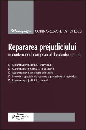 Imagine Repararea prejudiciului in contenciosul european al drepturilor omului