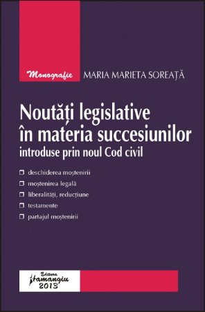 Imagine Noutati legislative in materia succesiunilor introduse prin noul Cod civil