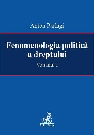 Imagine Fenomenologia politica a dreptului
