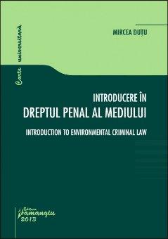 Imagine Introducere in dreptul penal al mediului