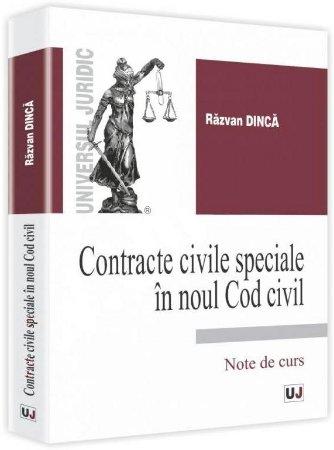 Imagine Contracte civile speciale in noul Cod civil