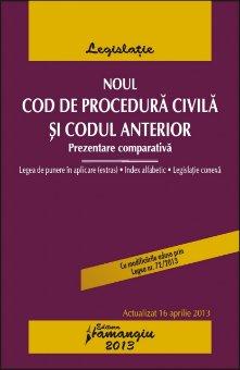 Imagine Noul Cod de procedura civila si codul anterior 16.04.2013
