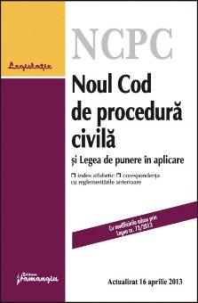 Imagine Noul Cod de procedura civila si legea de punere in aplicare 16.04.2013