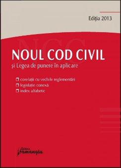Imagine Noul Cod civil si Legea de punere in aplicare 15.04.2013