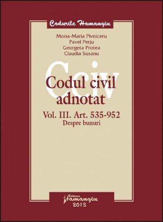 Imagine Codul civil adnotat - volumul III Art 535-952 Despre bunuri