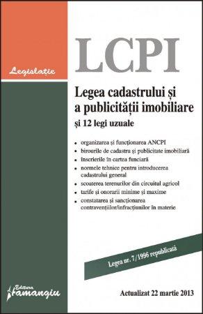 Imagine Legea cadastrului si a publicitatii imobiliare si 12 legi uzuale 22.03.2013