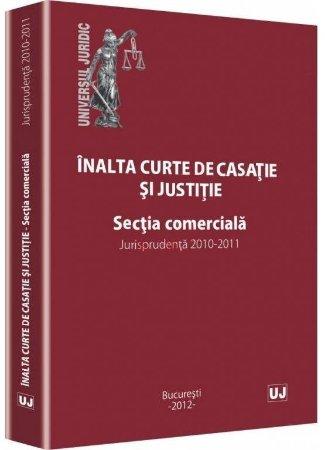 Imagine Inalta curte de casatie si justitie. Sectia comerciala. Jurisprudenta 2010-2011