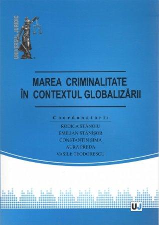 Imagine Marea criminalitate in contextul globalizarii