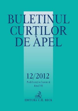 Imagine Buletinul Curtilor de Apel, Nr.12/2012