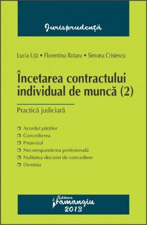 Imagine Incetarea contractului individual de munca. Practica judiciara ed 2