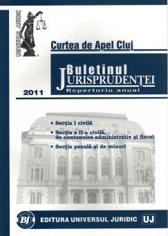 Imagine Curtea de Apel Cluj. Buletinul Jurisprudentei. Repertoriu anual 2011