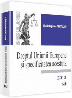 Imagine Dreptul Uniunii Europene si specificitatea acestuia