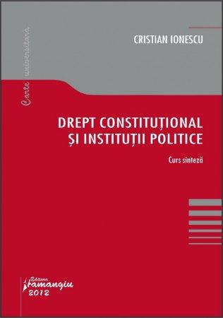 Imagine Drept constitutional si institutii politice. Curs sinteza