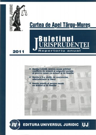 Imagine Curtea de apel Targu-Mures - Buletinul jurisprudentei. Repertoriu anual 2011