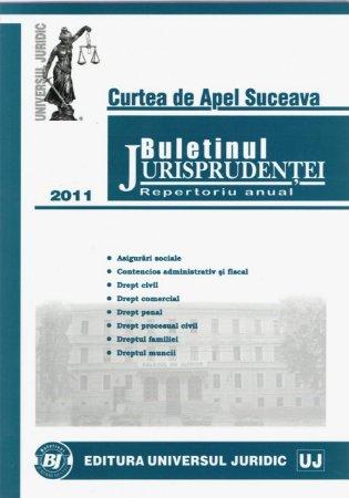 Imagine Curtea de Apel Suceava - Buletinul Jurisprudentei. Repertoriu anual 2011