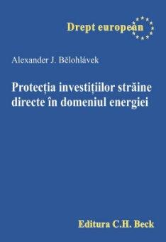 Imagine Protectia investitiilor straine directe in domeniul energiei