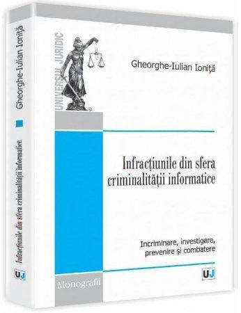 Imagine Infractiunile din sfera criminalitatii informatice