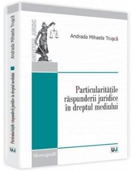 Imagine Particularitatile raspunderii juridice in dreptul mediului