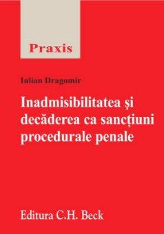 Imagine Inadmisibilitatea si decaderea ca sanctiuni procedurale penale