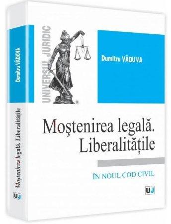 Imagine Mostenirea legala. Liberalitatile