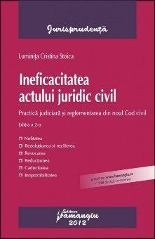 Imagine Ineficacitatea actului juridic civil. Practica judiciara din noul Cod Civil ed 2