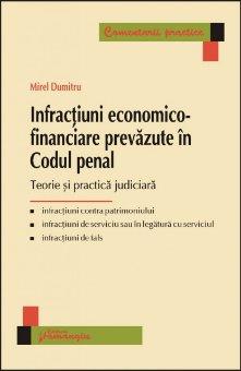 Imagine Infractiuni economico-financiare prevazute in Codul penal
