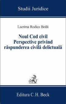 Imagine Noul Cod civil. Perspective privind raspunderea civila delictuala
