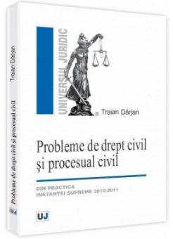 Imagine Probleme de drept civil si procesual civil