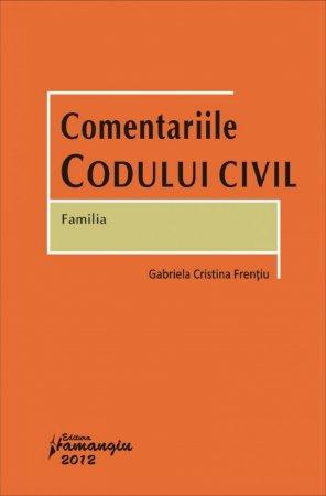 Imagine Comentariile Codului civil. Familia