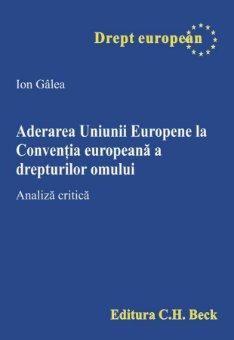 Imagine Aderarea Uniunii Europene la Conventia europeana a drepturilor omului