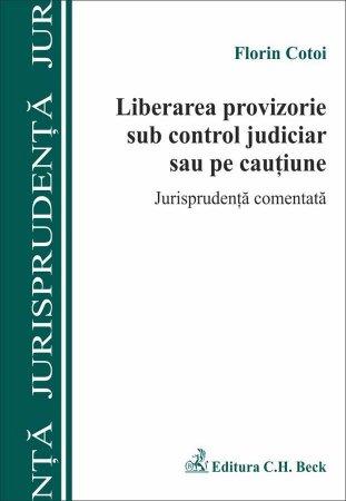 Imagine Liberarea provizorie sub control judiciar sau pe cautiune