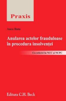 Imagine Anularea actelor frauduloase in procedura insolventei
