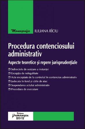 Imagine Procedura contenciosului administrativ. Aspecte teoretice