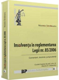 Imagine Insolventa in reglementarea Legii nr. 85/2006