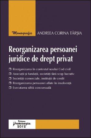 Imagine Reorganizarea persoanei juridice de drept privat