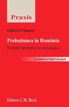 Imagine Probatiunea in Romania. Evaluari normative si sociologice