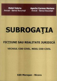 Imagine Subrogatia. Fictiune sau realitate juridica
