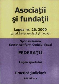 Imagine Asociatii si fundatii. Legea Nr. 26/2000