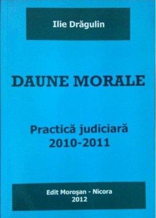 Imagine Daune morale. Practica judiciara 2010-2011