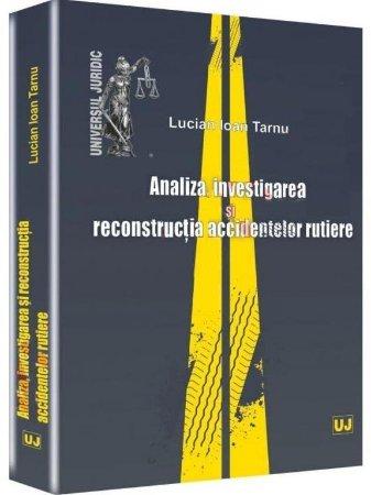 Imagine Analiza, investigarea si reconstructia accidentelor rutiere