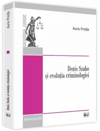 Imagine Denis Szabo si evolutia criminologiei