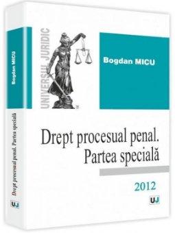 Imagine Drept procesual penal. Partea speciala 2012