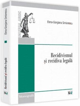 Imagine Recidivismul si recidiva legala