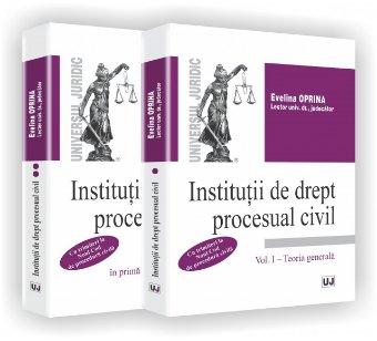 Imagine Institutii de drept procesual civil - Vol. I si Vol. II - Cu trimiteri la Noul Cod de procedura civila
